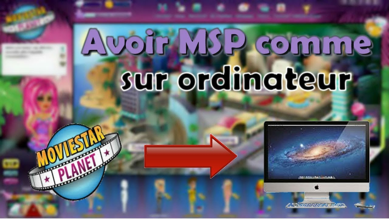 moviestarplanet sur tablette gratuit