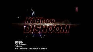 Toh Dishoom