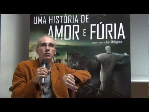 LUIZ BOLOGNESI fala sobre UMA HISTÓRIA DE AMOR E FÚRIA