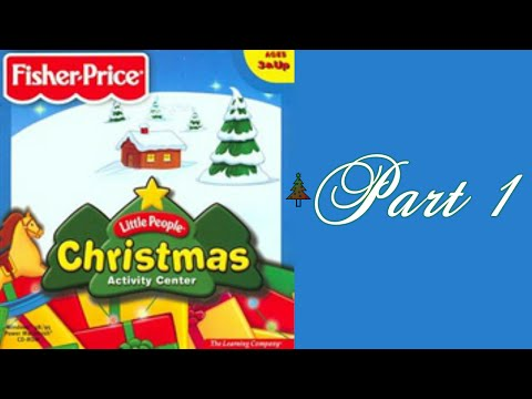 Whoa, I Remember: Fisher-Price Little People Christmas Activity Center: Part 1