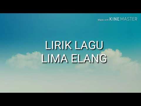 Lirik Lagu LIMA ELANG