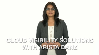 Cloud Visibility Solutions with Arista DANZ