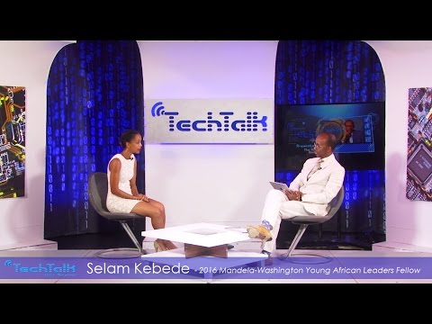 S9 Ep.6 - Selam Kebede, Tech Professional & YALI 2016 Fellow - TechTalk With Solomon