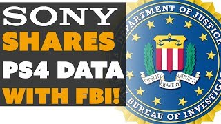 Sony Shares PS4 Data with FBI! - The Know Game News