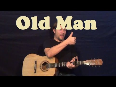 Old Man (Neil Young) Easy Strum Guitar Lesson Chords How to Play Old ...