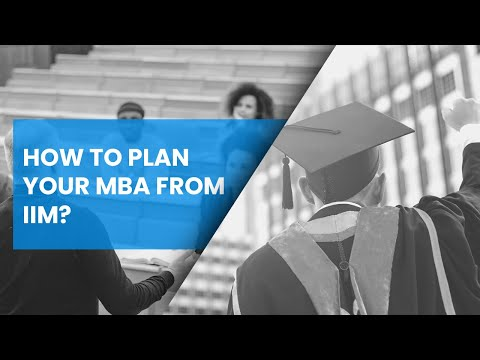 How to Plan for your MBA from IIM or International B-School? [A MasterClass with Global Mentors]