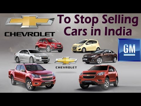 GM Chevrolet To Stop Selling Cars in India By 31st Dec'17 | Chevrolet Cars