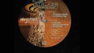The klubstalker - We Got The Power