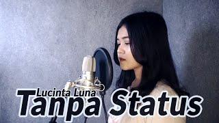 Lucinta Luna - Tanpa Status Cover by Vio Debora