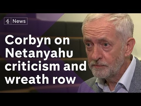 Jeremy Corbyn responds to wreath row and Netanyahu criticism