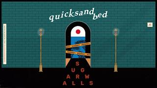 quicksand bed - Sugar Walls [Official Lyric Video]
