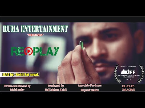 REPLAY   Hindi Short Film 2017 With English Subtitles   Psychological Thriller   Ruma: Sanjay introduces Viraj to a new drug that lets you relive the past few minutes of your life.  Written, Directed, and Edited by: Ashish Yadav Producer: Brij Kohli  A Ruma Entertainment Classic production.  Please like, share, comment, and subscribe to support us. Keep watching!