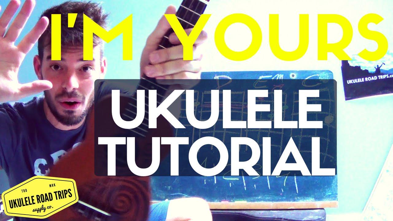 Im yours ukulele lesson tutorial jason mraz im yours ukulele lesson tutorial jason mraz ukuleleroadtrips hexwebz Gallery