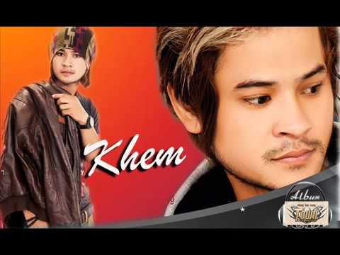 Non Stop Khmer Song Collection ~ Khem 2014