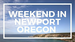 Weekend in Newport Oregon Travel Vlog  | The Adventures of Paul and Sue