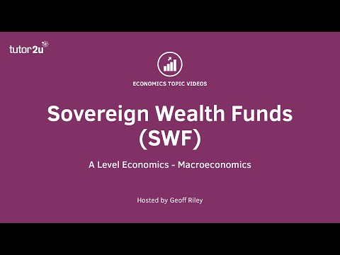 Sovereign Wealth Funds I A Level and IB Economics