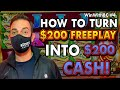 💰 How to turn $200 Freeplay into $200 CASH! 💰