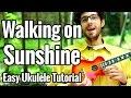 Walking On Sunshine Ukulele Tutorial With Play Along Katrina The Waves mp3