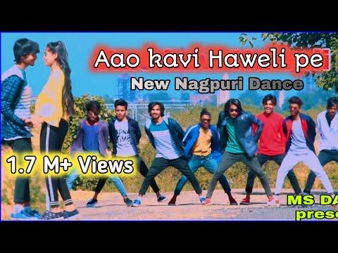AAO KABHI HAWELI PE | New Nagpuri  Sadri Dance Video 2020 | MS DANCE PRRSENTS