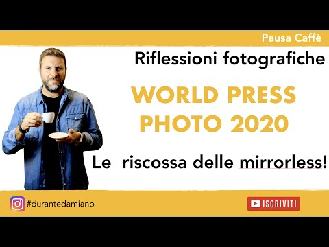 WORLD PRESS PHOTO 2020 - LA RISCOSSA DELLE MIRRORLESS