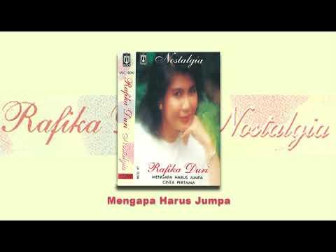 Rafika Duri - Mengapa Harus Jumpa (Official Audio)