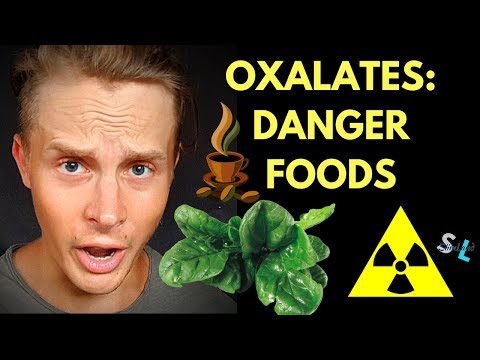 OXALATES IN FOOD: Are Oxalates Bad For You