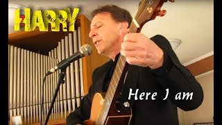 Here I am - Bryan Adams (Covered by Harry)