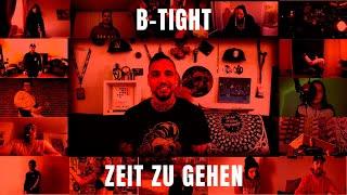 B-Tight - Zeit zu gehen (prod. B-Tight)