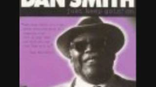 Dan Smith-Just Keep Goin