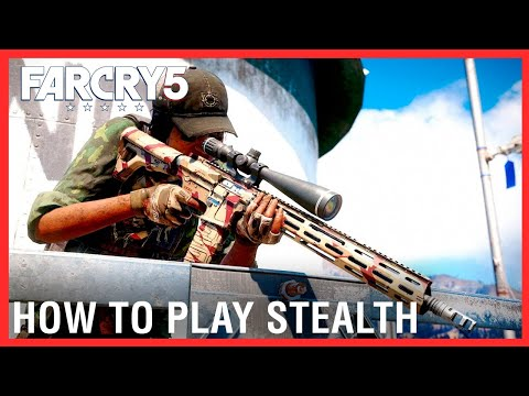 How to Play Stealth in Far Cry 5 |