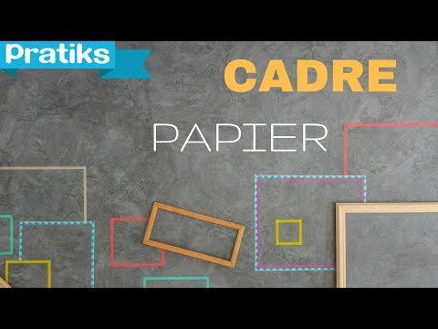 Comment faire un cadre en papier youtube - Comment faire un papier cadeau ...