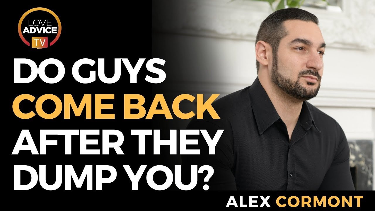 Do Guys Always Come Back After They Dump You? | YES!    Because Their Ego