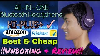 UNBOXING amp REVIEW HI-PLUS Bluetooth Headphone all-in-one Best and Cheap