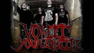 Vomit Your Brain - Manic Mutilation