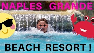 Naples Grande Beach Resort Tour: Hotel Room + Pool + Beach (Florida)