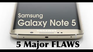 5 MAJOR Problems With The Samsung Galaxy Note 5