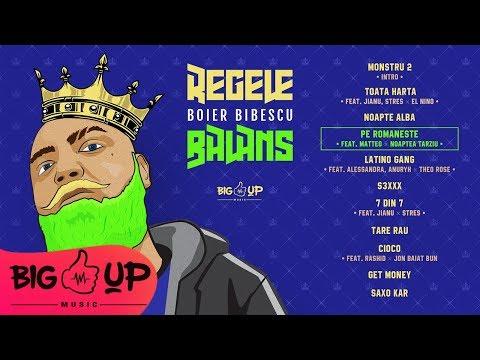 Boier Bibescu - Pe Romaneste (feat. Matteo & Noaptea Tarziu) | Album