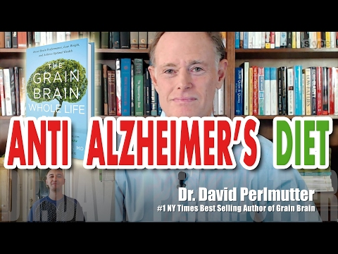 Anti Alzheimer's Diet - More Fat Less Sugar! Foods to Help Prevent Dementia | Dr David Perlmutter