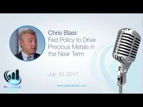 Chris Blasi: Fed Policy to Drive Precious Metals in the Near Term