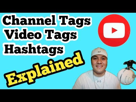 Video Tags, Hashtags, and Channel Tags Explained. YouTube Tips and Tricks