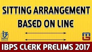Sitting Arrangement | Based On Line | Reasoning | IBPS Clerk PRE 2017