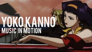 Yoko Kanno - Music in Motion