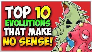 Top 10 Pokemon Evolutions That Make NO SENSE! Part 2 [Ft. PokeDan]