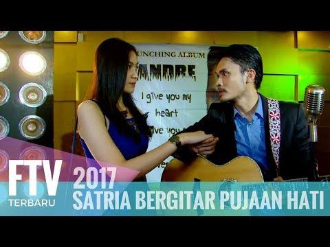 FTV Randy Pangalila & Denira Wiraguna | Satria Bergitar Pujaan Hati