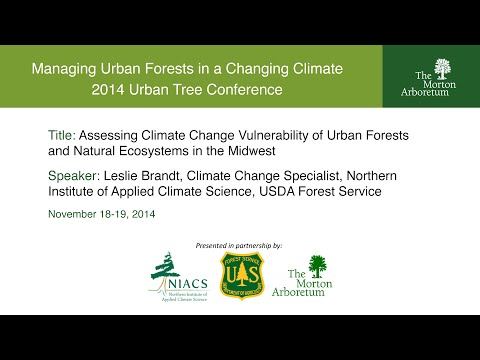 Assessing Climate Change Vulnerability of Urban Forests and Natural Ecosystems in the Midwest