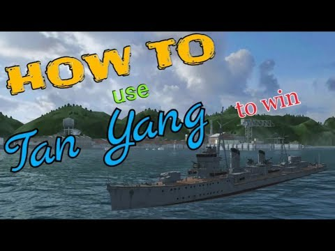 How to use Tan Yang 【Naval Front-Line2】