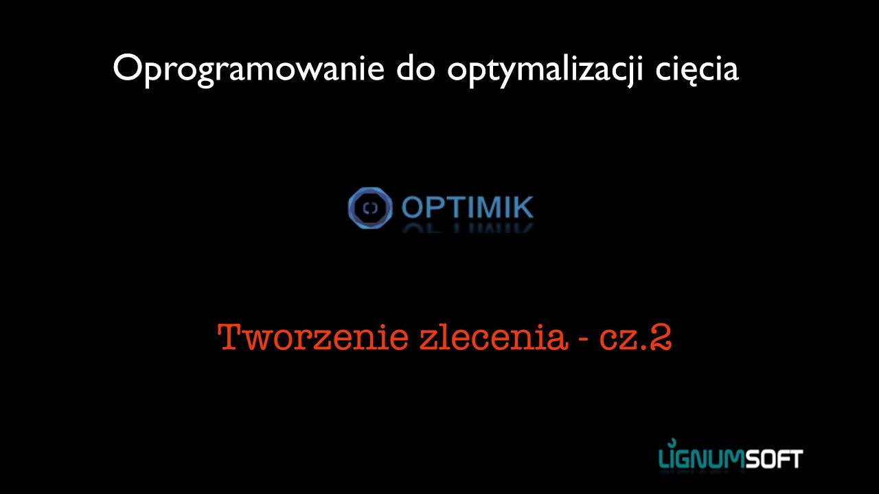 Optimik - Tworzenie zlecenia do produkcji cz.2 ( parametrycznie)