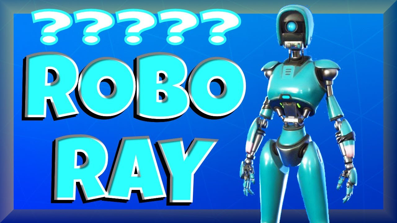 ROBO-RAY ??? = What is going on?   Fortnite STW - YouTube