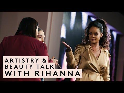 ARTISTRY & BEAUTY TALK WITH RIHANNA | FENTY BEAUTY