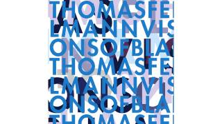 Thomas Fehlmann - Rotenfaden 'Visions Of Blah' Album